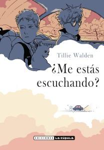 Tillie-Walden-Me-estás-escuchando-portada